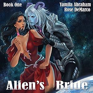 Alien's Bride, Book One Audiobook