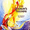 The Godson's Triumph: The Godkindred Saga, Book 2 Audiobook by M.C.A. Hogarth Narrated by Jean Ruda Habrukowich