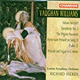 Vaughan Williams: Symphony No.5 / Valiant-for-truth / Pilgrim Pavement / Hymn-tune Prelude / 23rd Psalm / Prelude and Fugue in C Minor Richard Hickox Singers