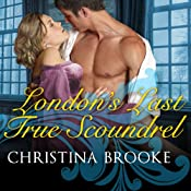 London's Last True Scoundrel: The Westruthers, Book 1 | [Christina Brooke]