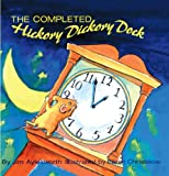 The Completed Hickory Dickory Dock (Turtleback School & Library Binding Edition) (0613810481) by Aylesworth, Jim