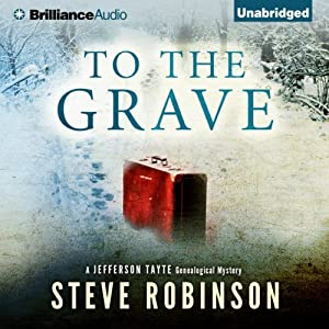 To the Grave: Jefferson Tayte Genealogical, Book 2 | [Steve Robinson]