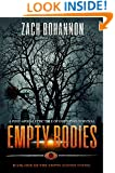 Empty Bodies: A Post-Apocalyptic Tale of Dystopian Survival (Book 1)