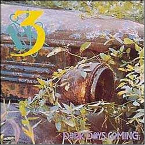 3 - Dark Days Coming - Zortam Music