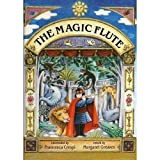 img - for The Magic Flute: The Story of Mozart's Opera book / textbook / text book
