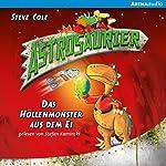 Das Höllenmonster aus dem Ei (Astrosaurier 2)   Steve Cole