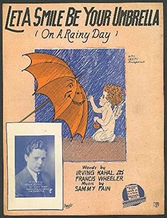 Let A Smile Be Your Umbrella sheet music 1927
