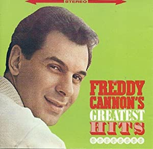 Freddy Cannon's Greatest Hits