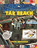 Tar Beach (Turtleback School & Library Binding Edition) (0613015711) by Ringgold, Faith