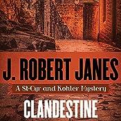 Clandestine | J. Robert Janes