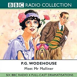 Meet Mr Mulliner (Dramatised) | [P. G. Wodehouse, Roger Davenport]