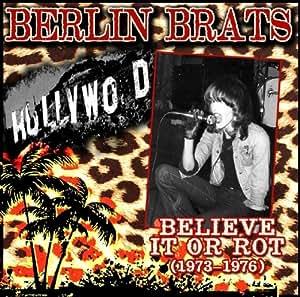 Believe It Or Rot 1973-1976