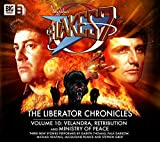 img - for The Liberator Chronicles: Velandra / Retribution / Ministry of Peace Volume 10 (Blake's 7) book / textbook / text book