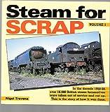 Steam for Scrap Volume 1 Nigel Trevena