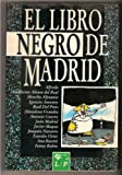 El Libro Negro De Madrid (Spanish Edition)