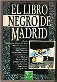 El Libro Negro De Madrid (Spanish Edition)
