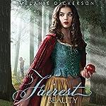 The Fairest Beauty: Fairy Tale Romance Series | Melanie Dickerson