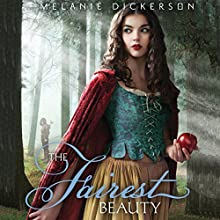 The Fairest Beauty: Fairy Tale Romance Series (       UNABRIDGED) by Melanie Dickerson Narrated by Jude Mason