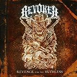Revenge for the Ruthless by REVOKER (2011-05-10)