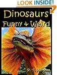 Dinosaurs Funny & Weird Extinct Anima...