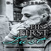 His First Lust: His First Time, Book 6 | D.E. Lorrin