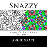 Snazzy (Angies Patterns, Vol. 3)