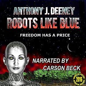Robots Like Blue Audiobook