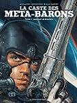 CASTE DES META-BARONS (LA) T.03 : AGH...