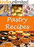 Pastry: Pastry Recipes - The Very Bes...