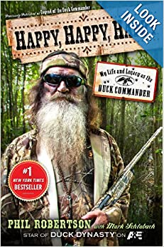 http://www.amazon.com/Happy-Life-Legacy-Duck-Commander/dp/1476726094/ref=sr_1_2?ie=UTF8&qid=1386600879&sr=8-2&keywords=duck+dynasty+merchandise