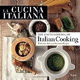 La Cucina Italiana Encyclopedia of Italian Cooking