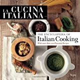 La Cucina Italiana Encyclopedia of Italian Cooking
