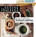 La Cucina Italiana Encyclopedia of It...