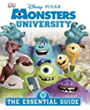 Monsters University: The Essential Guide (Dk Essential Guides)