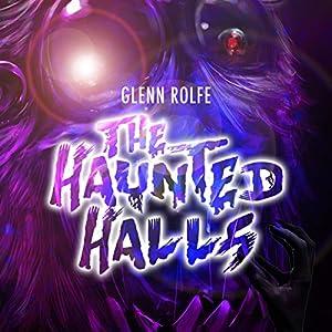 The Haunted Halls Audiobook