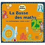 La Bosse des maths : Les mathématiques comme un jeu !