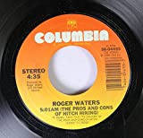 Roger Waters 45 RPM 5:01 AM (The Pros And Cons Of Hitch Hiking) / 4:30 (Apparently They Were Traveleing Abroad)