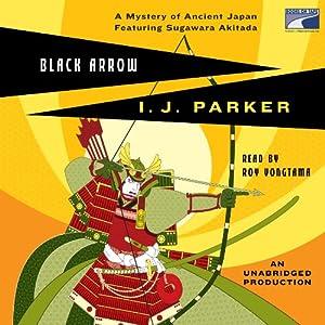 Black Arrow | [I. J. Parker]