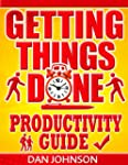 Getting Things Done: Productivity Gui...