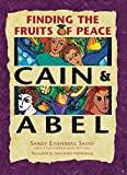 Image of Cain and Abel : Finding the Fruits of Peace