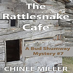 The Rattlesnake Cafe Audiobook