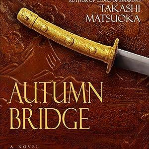 Autumn Bridge Audiobook
