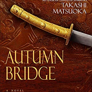 Autumn Bridge | [Takashi Matsuoka]