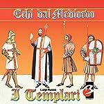 I Templari (Completi il testo) [The Templars] | Luigi Russo