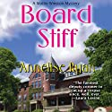 Board Stiff Audiobook by Annelise Ryan Narrated by Jorjeana Marie