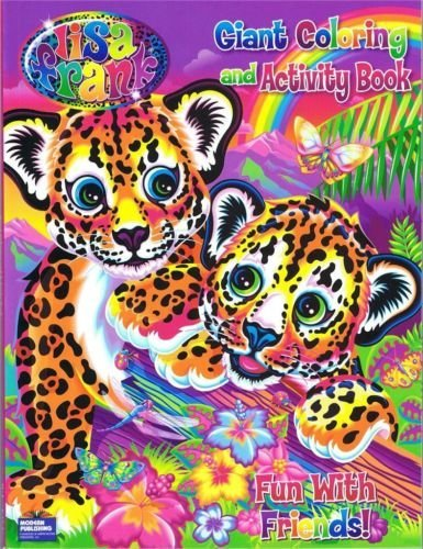 "Lisa Frank Giant Coloring and Activity Book ""Fun With Friends!"""