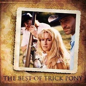 Best of Trick Pony