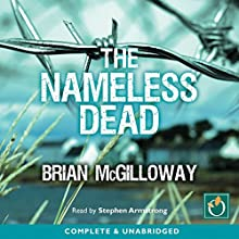 The Nameless Dead (       UNABRIDGED) by Brian McGilloway Narrated by Stephen Armstrong