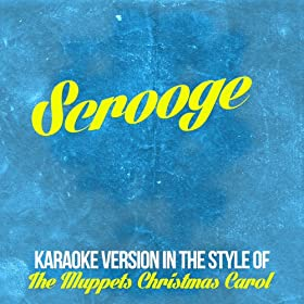 Scrooge (In the Style of the Muppets Christmas Carol) [Karaoke Version]