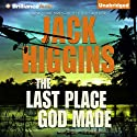 The Last Place God Made (       UNABRIDGED) by Jack Higgins Narrated by Michael Page